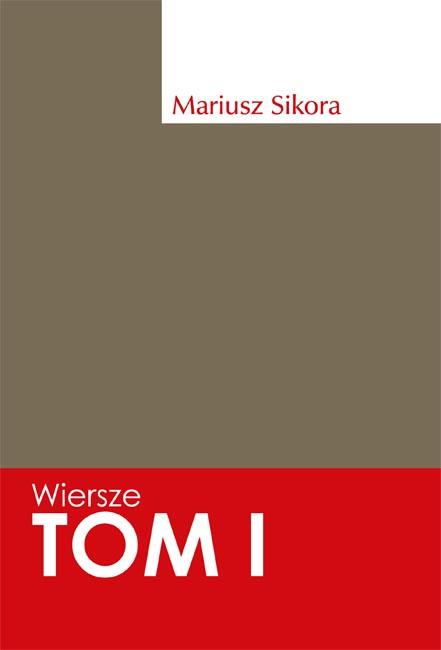 Wiersze Mariusz Sikora