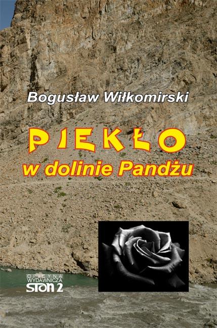 Bogusław Wiłkomirski Piekło w Dolinie Pandżu
